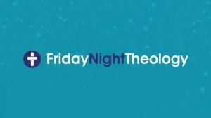 friday-night-theology-large